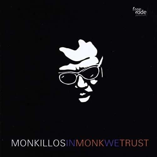 MONKILLOS  – IN MONK WE TRUST (CD)