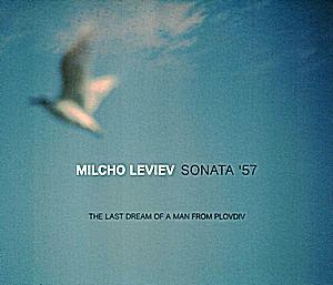 LEVIEV, MILCHO / МИЛЧО ЛЕВИЕВ – SONATA '57 (CD)