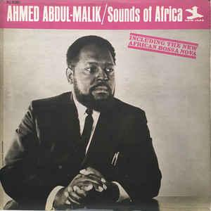 AHMED ABDUL-MALIK – SOUNDS OF AFRICA (LP)