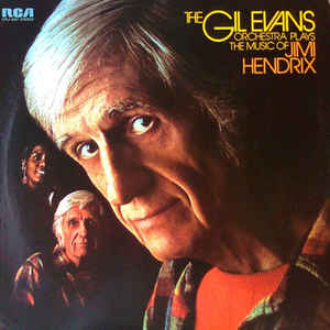 GIL EVANS – PLAYS THE MUSIC OF JIMI HENDRIX (LP)