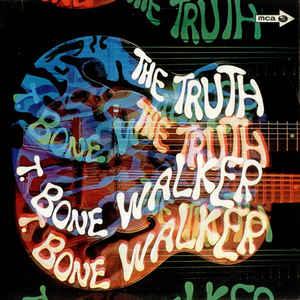 T. BONE WALKER – THE TRUTH (180 GRAM) (LP)