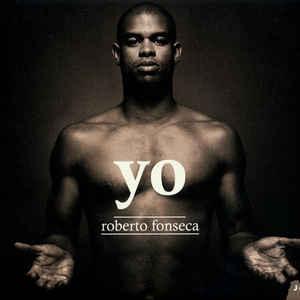 FONSECA, ROBERTO YO –  (CD)