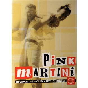 PINK MARTINI / DISCOVER THE WORLD DVD –  (DVD)