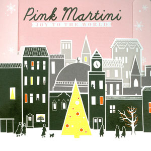 PINK MARTINI JOY TO THE WORLD CD –  (CD)