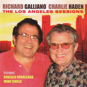 GALLIANO, RICHARD & CHARLIE HADEN – THE LOS ANGELES SESSION (CD)