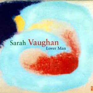 VAUGHAN, SARAH LOVER MAN-JAZZ REFERENCE CD DREYF 367392 –  (CD)