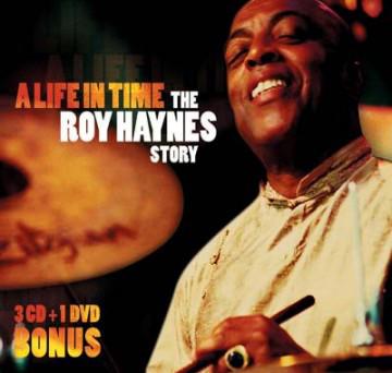 HAYNES, ROY – A LIFE TIME: THE ROY HAYNES STORY ( (CD)