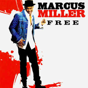 MILLER, MARCUS – FREE (CD)