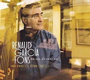 GARCIA-FONS, RENAUD – LA VIE DEVANT SOI (CD)