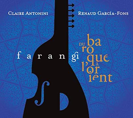 GARCIA-FONS, RENAUD & CLAIRE ANTONINI – FARANGI (CD)