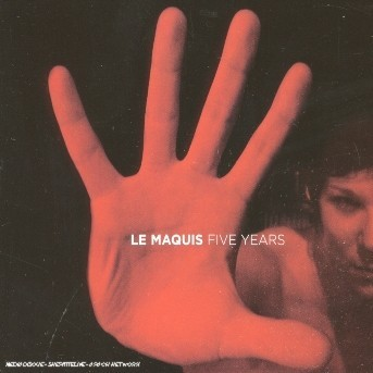 VARIOUS ARTISTS – LE MAQUIS FIVE YEARS (CD)