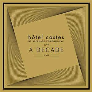 VARIOUS ARTISTS – HOTEL COSTES-A DECADE 2CD PSCHE 1020981 (2xCD)