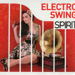 VARIOUS ARTISTS – SPIRIT OF ELECTRO SWING 4-CD (4xCD)
