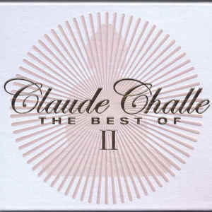 VARIOUS ARTISTS – CLAUDE CHALLE THE BEST OF II 3CD (3xCD)