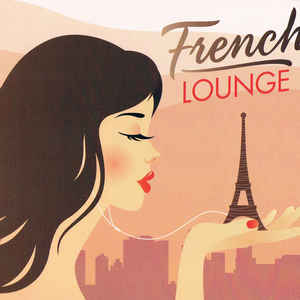 VARIOUS ARTISTS – FRENCH LOUNGE (3xCD)