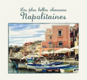 VARIOUS ARTISTS – PLUS BELLES CHANSONS NAPOLITAINES (CD)