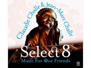 CHALLE, CLAUDE & JEAN-MAR – SELECT VIII (2xCD)