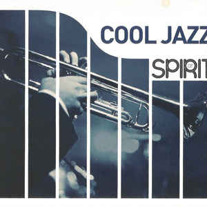 VARIOUS ARTISTS – COLLECTION SPIRIT OF COOL JAZZ 4CD WAGRA3259632 (4xCD)