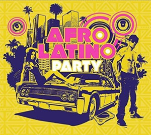VARIOUS ARTISTS – AFRO LATINO PARTY 3-CD (3xCD)