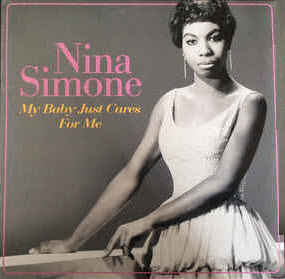 SIMONE, NINA – MY BABY JUST CARES FOR ME (LP)