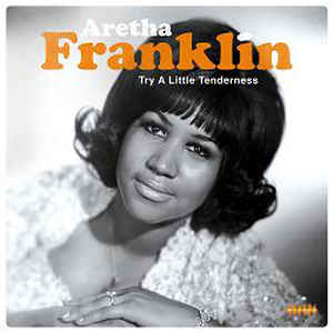 FRANKLIN, ARETHA – TRY A LITTLE TENDERNESS (LP)