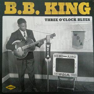 KING, B.B. – THREE O CLOCK BLUES (LP)