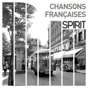 VARIOUS ARTISTS – SPIRIT OF CHANSONS FRANCAISES (LP)