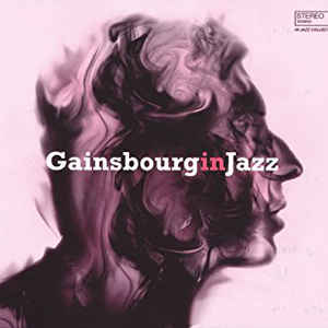 VARIOUS ARTISTS – GAINSBOURG IN JAZZ (LP)