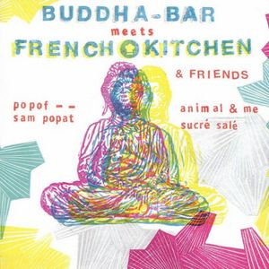VARIOUS ARTISTS – BUDDHA BAR MEETS FRENCH KITCHEN (2xCD)