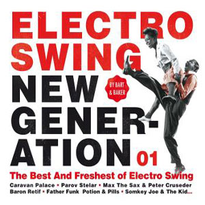VARIOUS ARTISTS – ELECTRO SWING NEW GENERATION (CD)