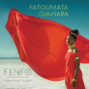 DIAWARA, FATOUMATA – FENFO (CD)