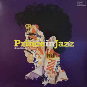 V/A – PRINCE IN JAZZ: A JAZZ TRIBUTE TO PRINCE (LP)