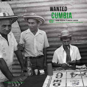 VARIOUS ARTISTS – WANTED CUMBIA (LP)