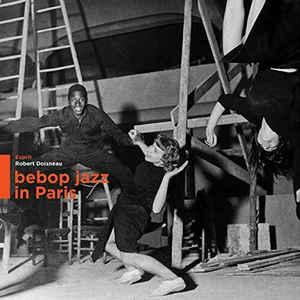 VARIOUS ARTISTS – BEBOP JAZZ IN PARIS (LP)