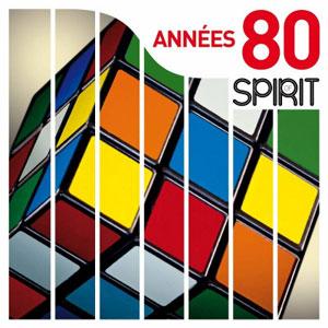 VARIOUS ARTISTS – SPIRIT OF ANNEES 80 (LP)