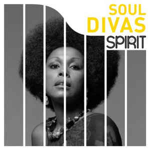 VARIOUS ARTISTS – SPIRIT OF SOUL DIVAS (LP)
