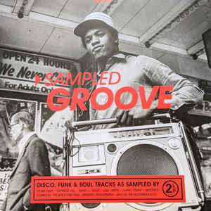 VARIOUS ARTISTS – SAMPLED GROOVE (2xLP)