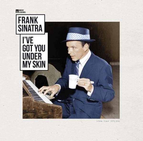 SINATRA, FRANK – I'VE GOT YOU UNDER MY SKIN (LP)