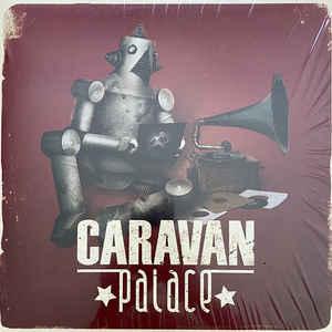 CARAVAN PALACE – CARAVAN PALACE (LP)