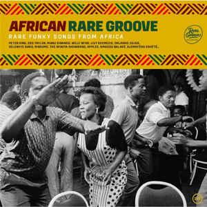 VARIOUS ARTISTS – AFRICAN RARE GROOVE (2xLP)