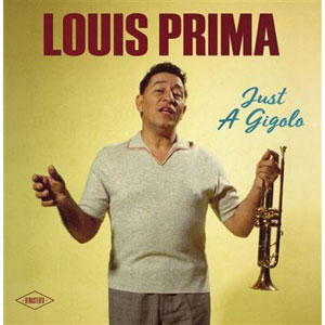 PRIMA, LOUIS – JUST A GIGOLO (LP)