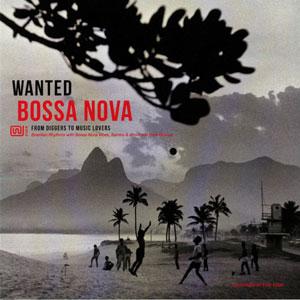 VARIOUS ARTISTS – WANTED BOSSA NOVA (LP)