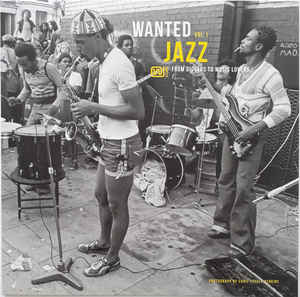 V/A – WANTED – JAZZ VOL 1. – FROM DIGGERS TO MUSIC LOVERS (LP)