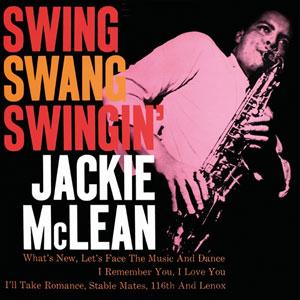 MCLEAN, JACKIE – SWING, SWANG, SWINGIN' (BLACK VINYL) (LP)