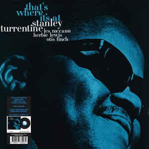 TURRENTINE, STANLEY – THAT'S WHERE IT'S AT (BLACK VINYL) (LP)