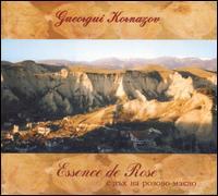 KORNAZOV, GUEORGUI / ГЕОРГИ КОРНАЗОВ – ESSENCE DE ROSE (CD)