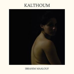 MAALOUF, IBRAHIM – KALTHOUM (2xLP)