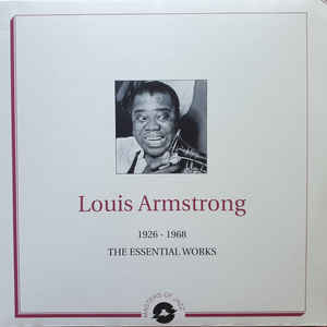 ARMSTRONG, LOUIS – 1926-1968: THE ESSENTIAL WORKS (2xLP)