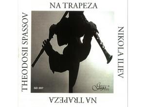 SPASSOV, THEODOSII; ILIEV, NIKOLA – NA TRAPEZA (CD)