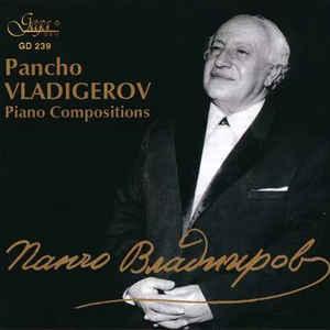 SHTEREVA, DESSISLAVA; CHOMAKOVA, RADA – PANCHO VLADIGEROV (CD)